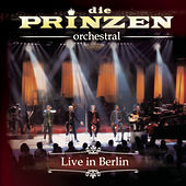 Play & Download Die Prinzen - Orchestral by Die Prinzen | Napster