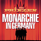 Play & Download Monarchie In Germany by Die Prinzen | Napster