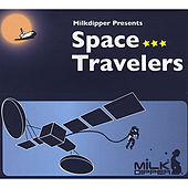 Play & Download Space Travelers by Various Artists | Napster