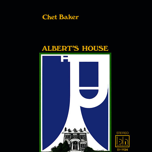 Albert's House by Chet Baker