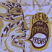 Play & Download Friends and Friends of Friends: Portland Music and Beyond! by Various Artists | Napster