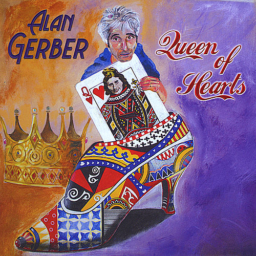 Play & Download Queen of Hearts by Alan Gerber | Napster