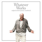 Play & Download Whatever Works by Various Artists | Napster