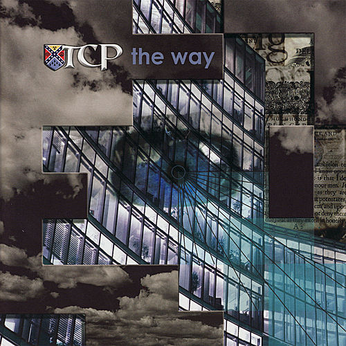 Play & Download The Way by T.C.P. | Napster