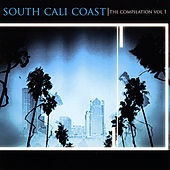 Southcalicoast: the Compilation, Vol. 1 by Various Artists