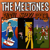 Play & Download Surf Spy Space by The Mel-Tones | Napster