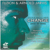Change (What We Need) by Fuzion