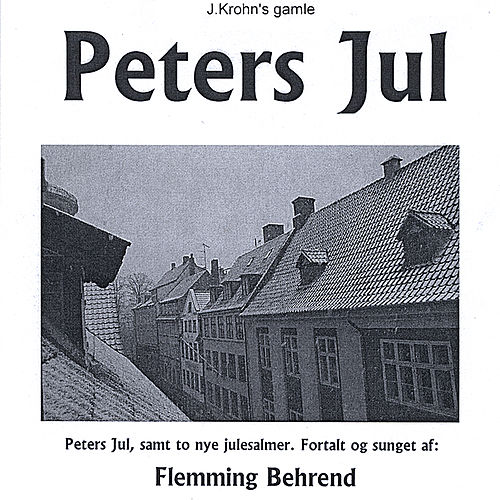 Play & Download Peters Jul by Flemming Behrend | Napster