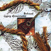 Play & Download Gypsy Renaissance by Behzad | Napster