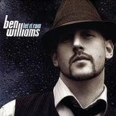 Let It Rain by Ben Williams