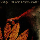 Play & Download Nadja / Black Boned Angel by Nadja | Napster