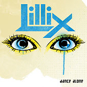 Play & Download Dance Alone by Lillix | Napster
