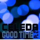Good Time Pt.2 Remixes by Celeda