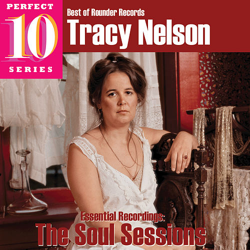 The Soul Sessions by Tracy Nelson