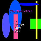 Play & Download I Shot Mr Lee by The Bobbettes | Napster