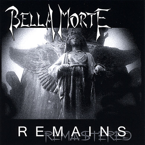 Play & Download Remains by Bella Morte | Napster