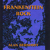 Play & Download Frankenstein Rock by Alan Bernhoft | Napster