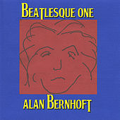 Play & Download Beatlesque One by Alan Bernhoft | Napster