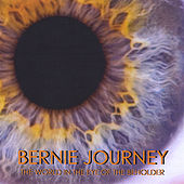 Play & Download The World in the Eye of the Beholder by Bernie Journey | Napster