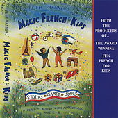 Magic French for Kids by Beth Manners
