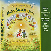 Play & Download Magic Spanish for Kids by Beth Manners | Napster