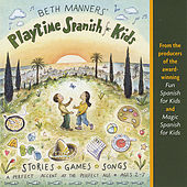 Playtime Spanish for Kids by Beth Manners