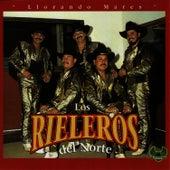 Play & Download Llorando Mares by Los Rieleros Del Norte | Napster