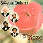 Play & Download Just One Rose Will Do! by The Swanee Quintet | Napster