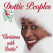 Christmas With Dottie by Dottie Peoples