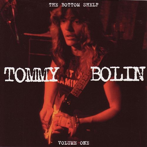 The Bottom Shelf [Original Recording Remastered] by Tommy Bolin