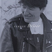 Play & Download Driver by Ferron | Napster