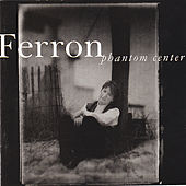 Play & Download Phantom Center by Ferron | Napster