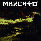The World Is Drowning by Marcato