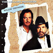 Play & Download Rollin' Thunder by Bellamy Brothers | Napster