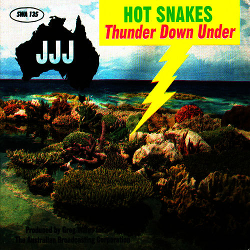 Thunder Down Under by Hot Snakes