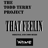 Play & Download That Feelin by Todd Terry   Napster