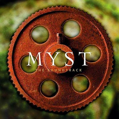 Play & Download Myst - The Soundtrack by Robyn Miller | Napster