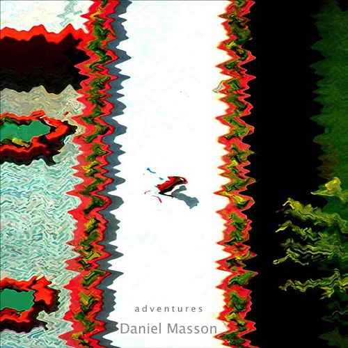Play & Download Adventures by Daniel Masson | Napster