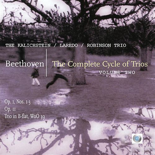 Beethoven: Trios, Volume Ii by The Kalichstein-Laredo-Robinson Trio