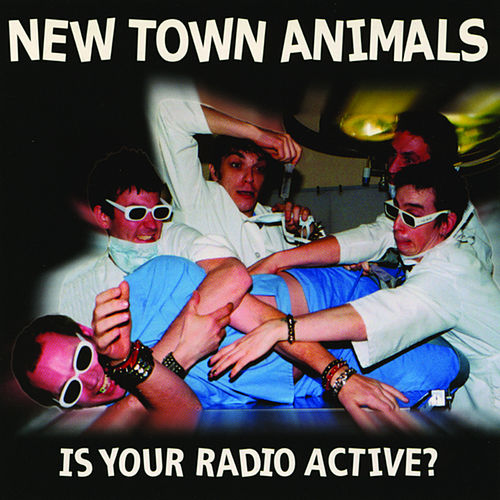 Play & Download Is Your Radio Active? by New Town Animals | Napster