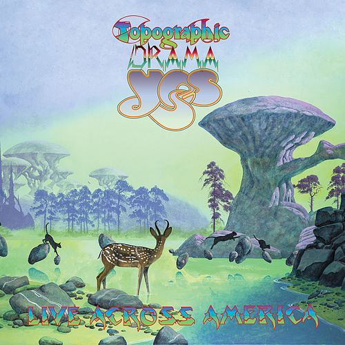 Topographic Drama: Live Across America by Yes