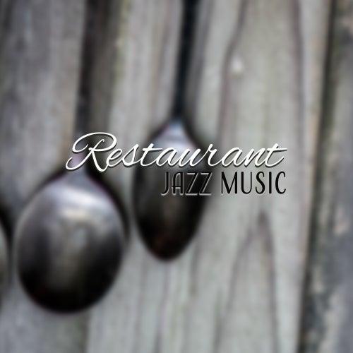 Restaurant Jazz Music by Restaurant Music
