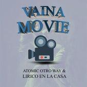 Vaina Movie de Atomic Otro Way