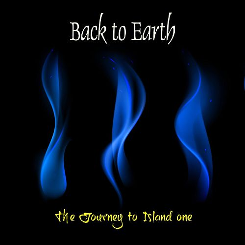The Journey to Island One von Back to Earth