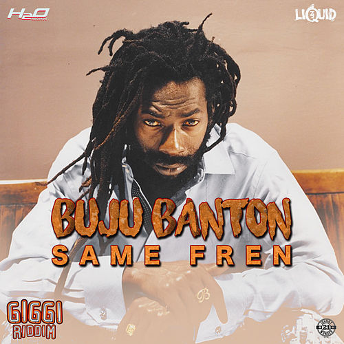 Same Fren by Buju Banton
