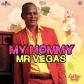 My Mommy by Mr. Vegas