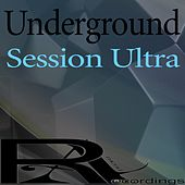Underground Session Ultra by Various