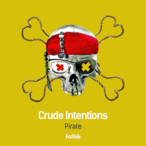 Pirate by Crude Intentions