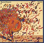Play & Download Carnival by Maynard Ferguson | Napster