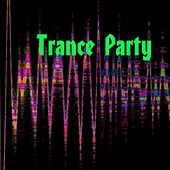 Trance Party - EP by Various Artists